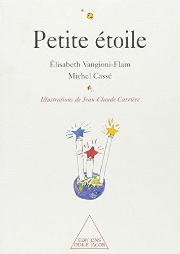 Petite Etoile par Michel Cassé