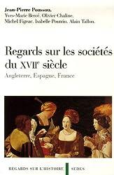 Regards sur les sociétés anglaise, espagnole et française au XVIIe siècle