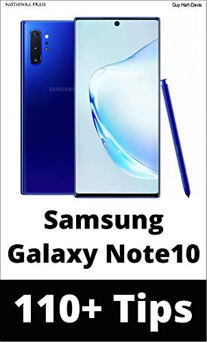 Samsung Galaxy Note 10: 110+ Tips: Take your use of your ...