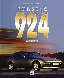 Porsche 924 (Classic Reprint) by Brian Long (2016-08-15)