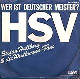 Wer ist Deutscher Meister H-H-H HSV / Tanz dir den Stau aus der Seele / WEA 18056