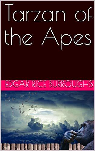 Tarzan of the Apes di Edgar Rice Burroughs
