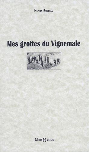 MES GROTTES DU VIGNEMALE