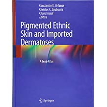 Pigmented Ethnic Skin and Imported Dermatoses: A Text-Atlas