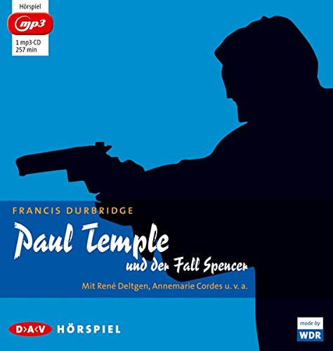 Paul Temple und der Fall Spencer (mp3-Ausgabe): Hörspiel mit René Deltgen, Annemarie Cordes u.v.a. (1 mp3-CD)