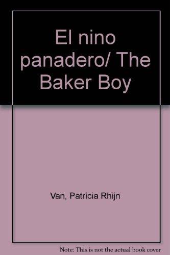 El nino panadero/The Baker Boy por Patricia Rhijn Van