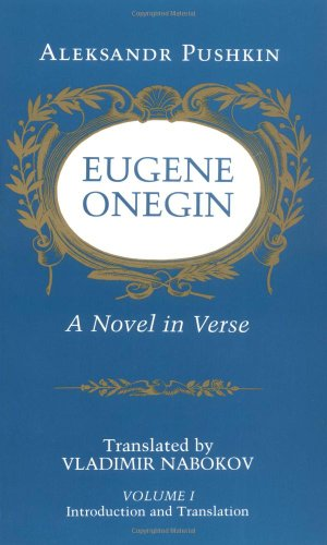 1: Eugene Onegin: A Novel in Verse: Text: Text v. 1 (Bollingen Series (General))
