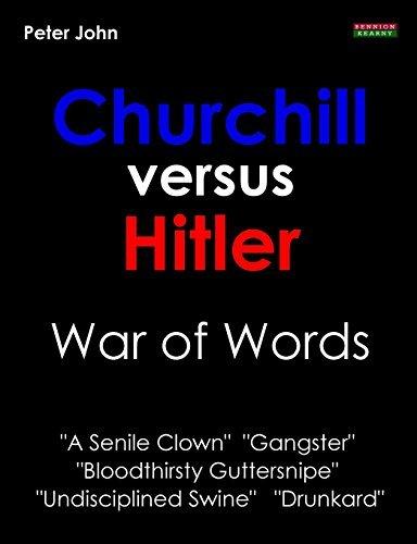 Churchill Versus Hitler: War of Words by Peter John (2012-09-07)