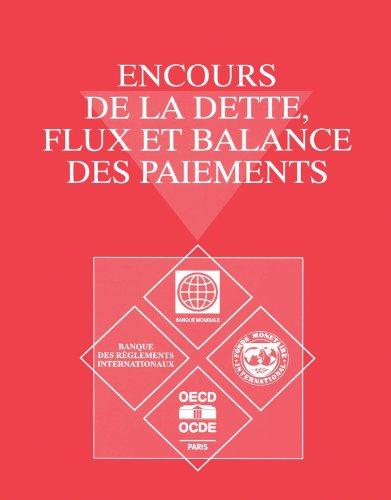 Encours de la Dette, Flux et Balance des Paiements...
