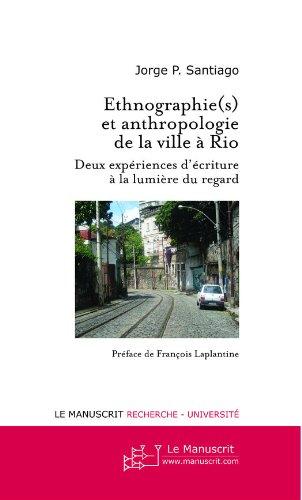 Lire en ligne Ethnographie(s) et anthropologie de la ville à Rio pdf