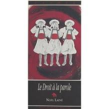 Le Droit à la parole : Quel avenir pour la langue bretonne ?
