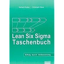 Lean Six Sigma Taschenbuch: Erfolg durch Verbesserung