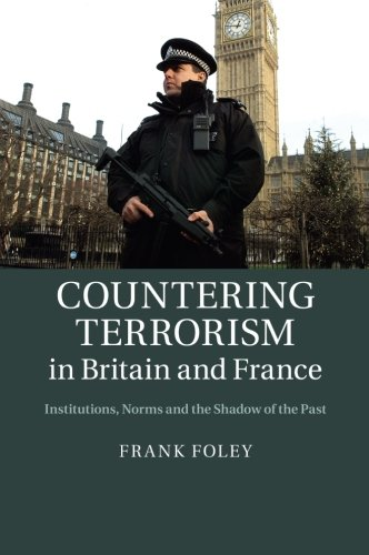 Countering Terrorism in Britain and France