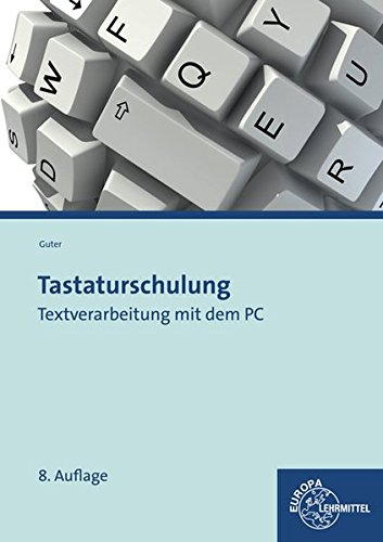 Tastaturschulung: Textverarbeitung mit dem PC