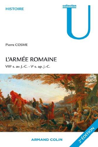 L'armée romaine : VIIIe s. av. J.-C.-Ve s. ap. J.-C. (Collection U)