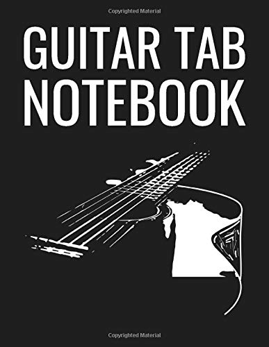 Guitar Tab Notebook: Guitar Music Tab Notebook (Guitar Chord Chart Acoustic)