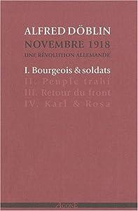 vignette de 'Novembre 1918 : une révolution allemande n° 1<br /> Bourgeois & soldats (Alfred Döblin)'