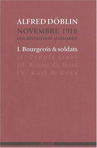 Novembre 1918, une révolution allemande, Tome 1 : Bourgeois et soldats