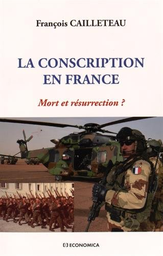 Conscription en France - Mort Ou Résurrection ? (...