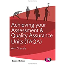 Achieving your Assessment and Quality Assurance Units (Taqa) (Further Education and Skills)