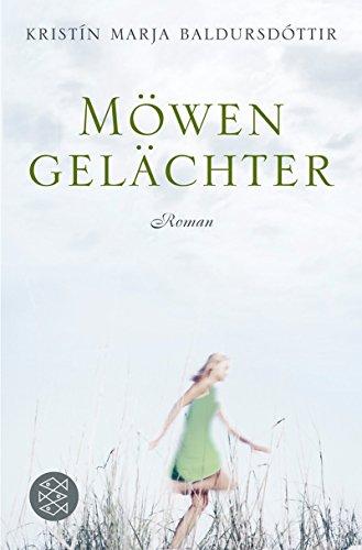 Buchseite und Rezensionen zu 'Möwengelächter: Roman' von Kristín Marja Baldursdóttir