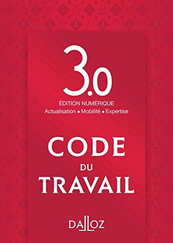 Code du travail version 3.0 : Accès de 12 mois à l'édition numérique par Dalloz