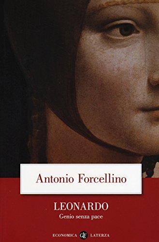 Leonardo. Genio senza pace (Economica Laterza) por Antonio Forcellino