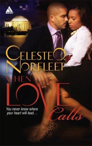 When Love Calls (Arabesque) by Celeste O. Norfleet (2008-03-01)