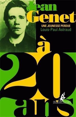 Jean Genet 20 Ans Une Jeunesse Perdue [Pdf/ePub] eBook