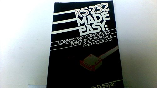 RS-232 Made Easy: Connecting Computers, Printers, Terminals and Modems (Usb Hardware Modem)