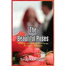 The Beautiful Rose (India's First Hinglish Book (Hindi Language English Script))