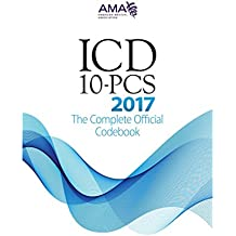 ICD-10-PCS 2017: The Complete Official Codebook