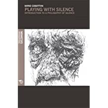 Playing with Silence (Philosophy)