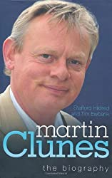 Martin Clunes: The Biography by Stafford Hildred (2010-07-01)