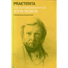 Praeterita: Autobiography (Oxford Paperbacks)