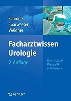 Facharztwissen Urologie: Differenzierte Diagnostik Und Therapie por Hans-ulrich Schmelz epub