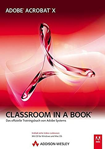 Adobe Acrobat X - Classroom in a Book - Das