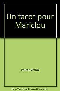 """Afficher """"Un tacot pour Mariclou"""""""
