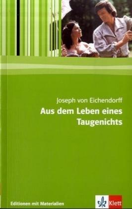 Aus dem Leben eines Taugenichts: Textausgabe mit Materialien (Editionen für den Literaturunterricht)