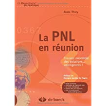 La Pnl en Reunion Trouvez Ensemble des Solutions... Intelligentes
