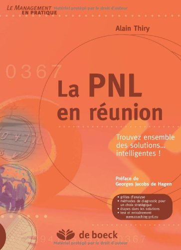 La Pnl en Reunion Trouvez Ensemble des Solutions... Intelligentes