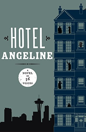 Hotel Angeline: A Novel in 36 Voices (English Edition)