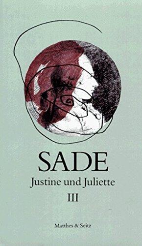 Justine und Juliette 03: Justine und Juliette, 10 Bde., Bd.3