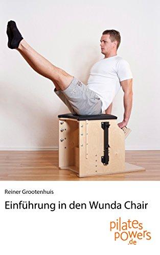 Einführung in den Wunda Chair (German Edition) por Reiner Grootenhuis