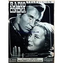 RADIO CINEMA TELEVISION [No 43] du 12/11/1950 - JACQUES WALTING ET MICHELE MORGAN DANS MARIA CHAPDELAINE - ANDRE BAZIN / DANS LE WESTERN LA FEMME EST TOUJOURS BONNE