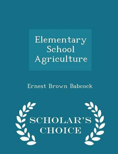 elementary-school-agriculture-scholars-choice-edition