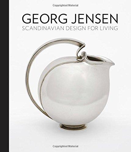 Georg Jensen: Scandinavian Design for Living (Georg Jensen Schmuck)