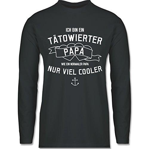 Shirtracer Vatertag - Ich Bin ein Tätowierter Papa - Herren Langarmshirt Dunkelgrau