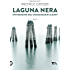 Laguna nera: Un'indagine del commissario Aldani