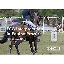 ECG Interpretation in Equine Practice (English Edition)